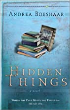 Hidden Things: Where the Past Meets the…
