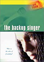 On Tour: The Backup Singer-What is the Color…