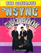 The Ultimate Nsync Quiz Book by Maggie…