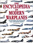 The Encyclopedia of Modern Warplanes: The…