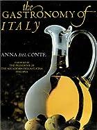Gastronomy of Italy by Anna Del Conte