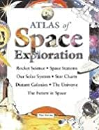 The Atlas of Space Exploration by Tim…