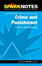 Spark Notes Crime and Punishment by Etienne…