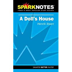 A Doll S House Henrik Ibsen Sparknotes By G J Gillis