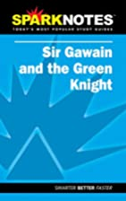 Sir Gawain and the Green [SparkNotes] by…