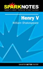 Henry V - William Shakespeare (Sparknotes)…