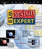 Nettleton, Nick: Web Design Expert: All That You Need to Create Your Own Fantastic Websites