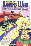 Hyakuyashiki, Rei: Welcome to Lodoss Island