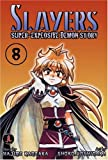 Kanzaka, Hajime: Slayers Super-Explosive Demon Story Volume 8 (Slayers (Graphic Novels))