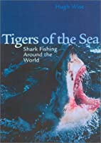 Tigers of the sea by Hugh Douglas Wise