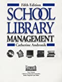 Andronik, Catherine M.: School Library Management