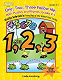 Linda Armstrong: One, Two, Three, Follow Me! Math Puzzles and Rhymes (Kathy Schrock's Every Day of the School Year Series)