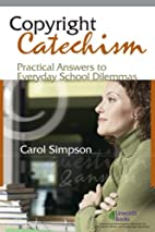 Copyright Catechism: Practical Answers to…
