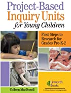 Project-based inquiry units for young…