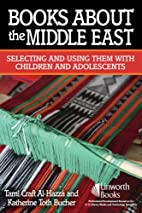 Books About the Middle East: Selecting and…