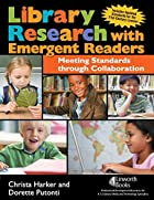 Library Research with Emergent Readers:…