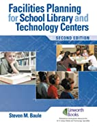 Facilities Planning for School Library Media…