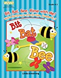Armstrong, Linda: Bit, Bat, Bee, Rime with Me!: Word Patterns and Activities, Grades K-3 (Linworth Learning)