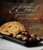 Caruso, James Campbell: El Farol: Tapas and Spanish Cuisine