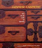 Japanese Cabinetry: The Art & Craft of Tansu…