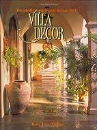 Villa Decor: Decidedly French and Italian…