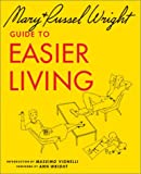 Wright, Mary: Guide to Easier Living