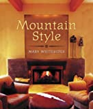 Whitesides, Mary: Mountain Style