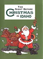 The Night Before Christmas in Idaho by…