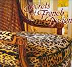 Secrets of French Design by Betty Lou…
