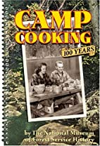 Camp Cooking: 100 Years by National Museum…