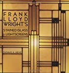 Frank Lloyd Wright's Stained Glass &…