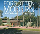 Forgotten Modern: California Houses…