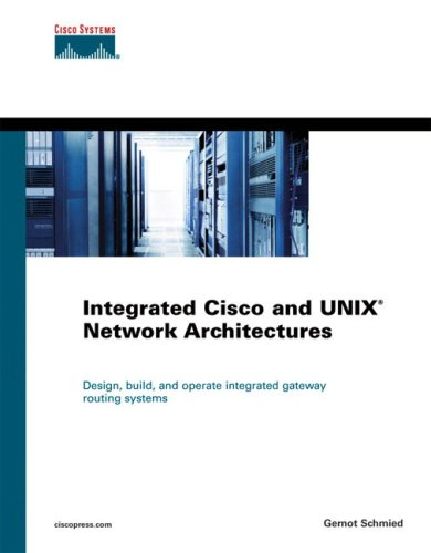 integrated-cisco-and-unix-network-architectures-cisco-press-networking-technology