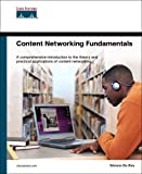 Da Ros, Silvano: Content Networking Fundamentals