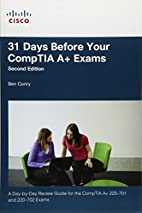 31 Days Before Your CompTIA A Exams (2nd…