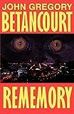 John Betancourt: Rememory (Wildside Fantasy)