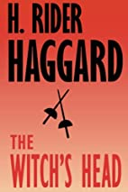 The Witch's Head by H. Rider Haggard