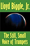 Biggle, Lloyd: The Still, Small Voice of Trumpets