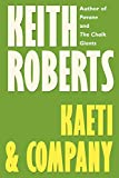 Roberts, Keith: Kaeti and Company