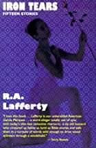 Iron Tears by R. A. Lafferty