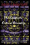 Langford, David: The Complete Critical Assembly: The Collected White Dwarf (And GM, and GMI) Sf Review Columns