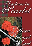 Carl, Lillian Stewart: Shadows in Scarlet