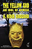 Haggard, H. Rider: The Yellow God