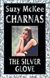 Charnas, Suzy McKee: The Silver Glove