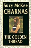 Charnas, Suzy McKee: The Golden Thread
