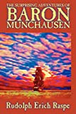 Raspe, Rudolph Erich: The Surprising Adventures of Baron Munchausen