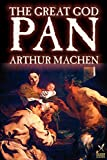 MacHen, Arthur: The Great God Pan.