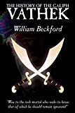 Beckford, William: The History of the Caliph Vathek