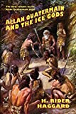 Haggard, H. Rider: Allan Quatermain and the Ice Gods
