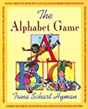 Hyman, Trina Schart: The Alphabet Game